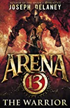 Best arena 13 the warrior Reviews