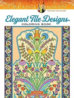 Creative Haven Elegant Tile Designs Coloring Book (Creative Haven Coloring Books)