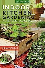Indoor Kitchen Gardening: Turn Your Home into a Year-Round Vegetable Garden