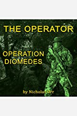 Operation Diomedes: The Operator: The Operator, Book 3 Audible Audiobook