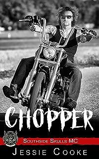 CHOPPER: Southside Skulls Motorcycle Club (Skulls MC Romance Book 11)