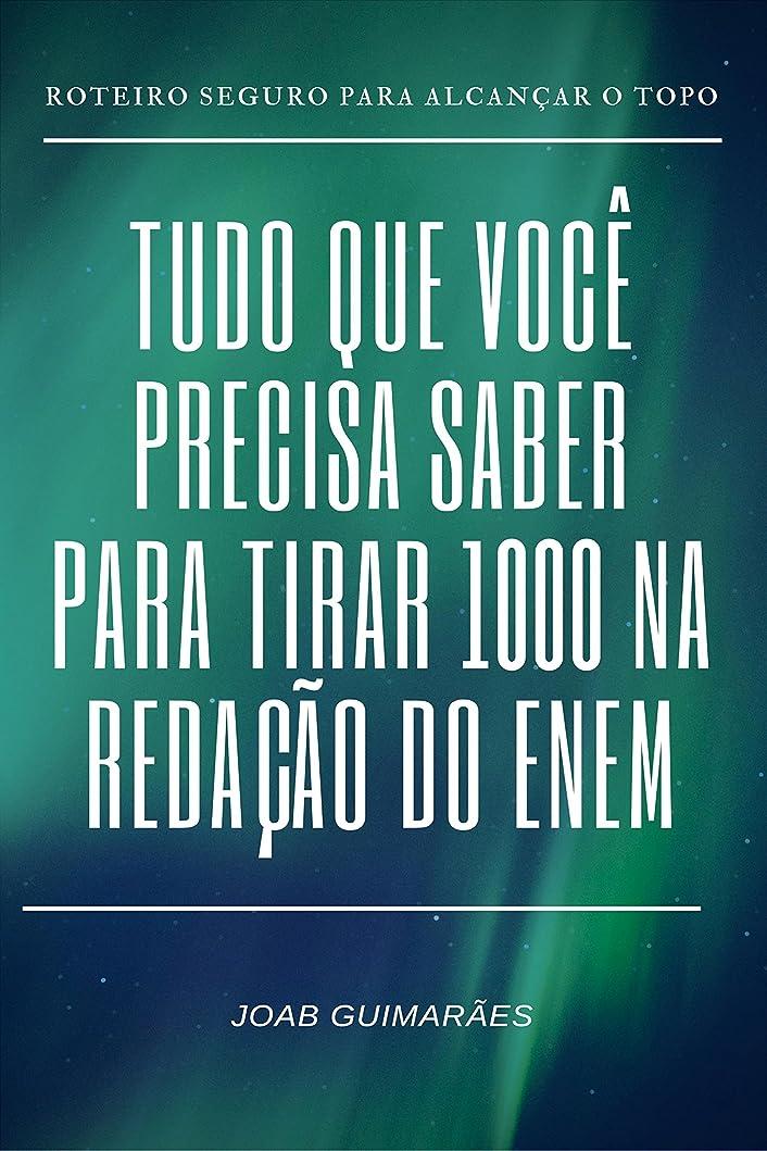 こどもの宮殿グレー想定するTudo que você precisa saber para tirar 1000 na reda??o do ENEM (Portuguese Edition)