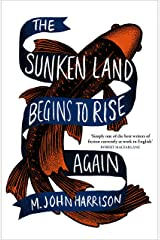 The Sunken Land Begins to Rise Again: Winner of the Goldsmiths Prize 2020 Kindle Edition