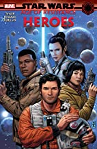 Star Wars: Age Of Resistance - Heroes (Star Wars: Age Of Resistance (2019)) (English Edition)