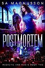 Postmortem (Medicine and Magic Book 2)