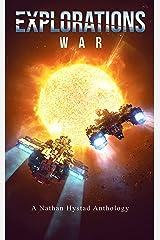 Explorations: War (Explorations Volume Three) Kindle Edition