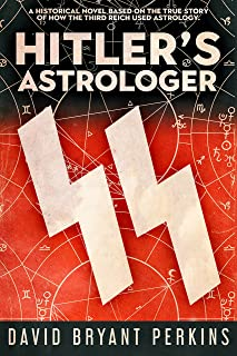 Hitler's Astrologer: How The Third Reich Used Astrology In World War Two