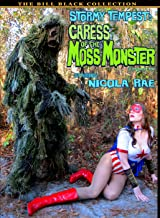 Stormy Tempest: Caress Of The Moss Monster
