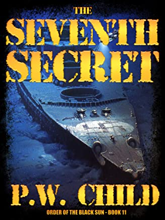 The Seventh Secret (Order of the Black Sun Series Book 11)