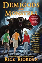 Demigods and Monsters: Your Favorite Authors on Rick Riordan`s Percy Jackson and the Olympians Series
