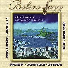 Bolero Jazz: Detalles - Tributo a Roberto Carlos