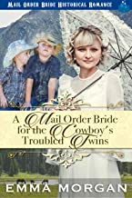 A Mail Order Bride for the Cowboy's Troubled Twins