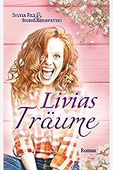 Livias Träume (Lust auf Schoki 2) Kindle Ausgabe