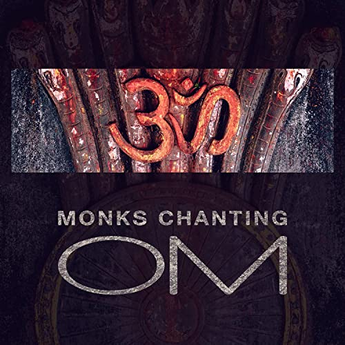 Monks Chanting Om - Mantras Meditation, Deep Inner Peace