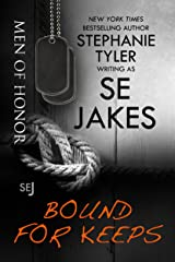 Bound For Keeps: Men of Honor Book 5: Men of Honor Kindle Edition