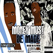 Money Must Be Made [Explicit]