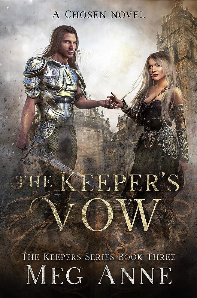 届けるレース引き金The Keeper's Vow: A Chosen Novel (The Keepers Book 3) (English Edition)