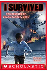 I Survived the Bombing of Pearl Harbor, 1941 (I Survived #4) Kindle Edition
