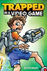 Trapped in a Video Game Kindle Edition