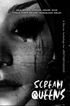 Scream Queens: A Horror Anthology