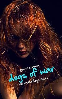 Dogs of War: An Underdogs Novel