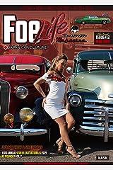 Foe Life Magazine issue #12 + Foelife NEXT Magazine #0 : Japan Car Culture (フォーライフマガジンNEXT編集部) Kindle版