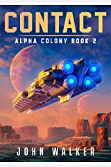 Contact: Alpha Colony Book 2 Kindle Edition