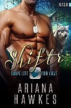 Shiftr: Swipe Left For Love (Nash): BBW Wolf Shifter Romance (Hope Valley BBW Dating App Romance Book 10)