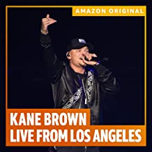 Kane Brown: Live from Los Angeles