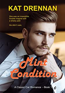 Mint Condition: A Classic Car Romance, Book 1 (English Edition)