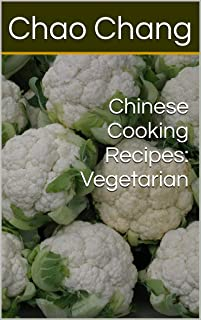 Chinese Cooking Recipes: Vegetarian