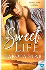 The Sweet Life Kindle Edition