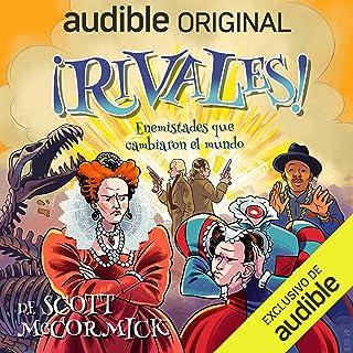 ¡Rivales! Enemistades que cambiaron el mundo: ¡Rivales!, Libro 1