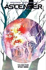 Ascender Vol. 4: Star Seed Kindle Edition