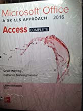 Microsoft Office A Skills Approach 2016 Access Complete BUSI 201