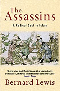 The Assassins: A Radical Sect in Islam (English Edition)