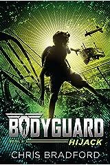 Bodyguard: Hijack (Book 3) Kindle Edition