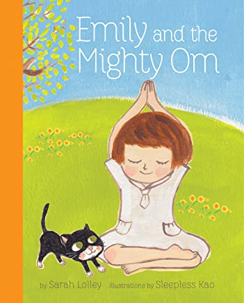 Emily and the Mighty Om