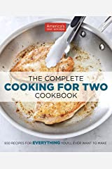 The Complete Cooking for Two Cookbook: 650 Recipes for Everything You'll Ever Want to Make (The Complete ATK Cookbook Series) Kindle Edition