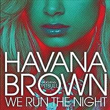 pitbull havana brown we run the night