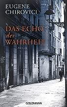Das Echo der Wahrheit: Roman (German Edition)