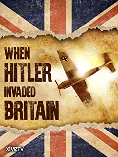 When Hitler Invaded Britain