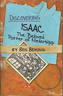 Discovering Isaac - The Beloved Potter of Niederbipp