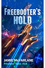 Freebooter's Hold (Privateer Tales Book 18) Kindle Edition