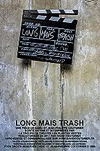 LONG MAIS TRASH (French Edition)