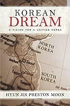 Korean Dream: A Vision for a Unified Korea