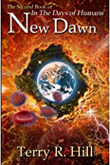 New Dawn (In the Days of Humans Book 2) Kindle Edition