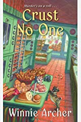Crust No One (A Bread Shop Mystery Book 2) Kindle Edition