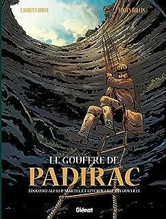 Le Gouffre de Padirac - Tome 01: Edouard Alfred Martel et l'incroyable découverte (French Edition)