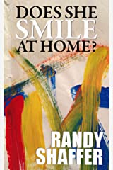Does She Smile at Home? Kindle Edition
